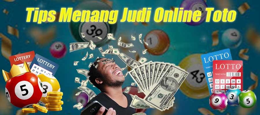 Tips Menang Judi Online Toto